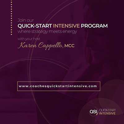 Quick Start Intensive Program with Karen Cappello. MCC